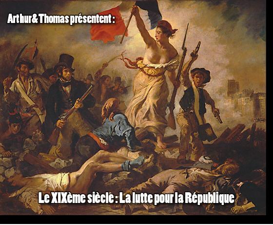 [Inscriptions partie 136] Le XIXème siècle : la lutte pour la République. Liberte
