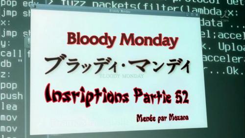 Inscriptions Parte 52 : Bloody Monday AnnonceP52